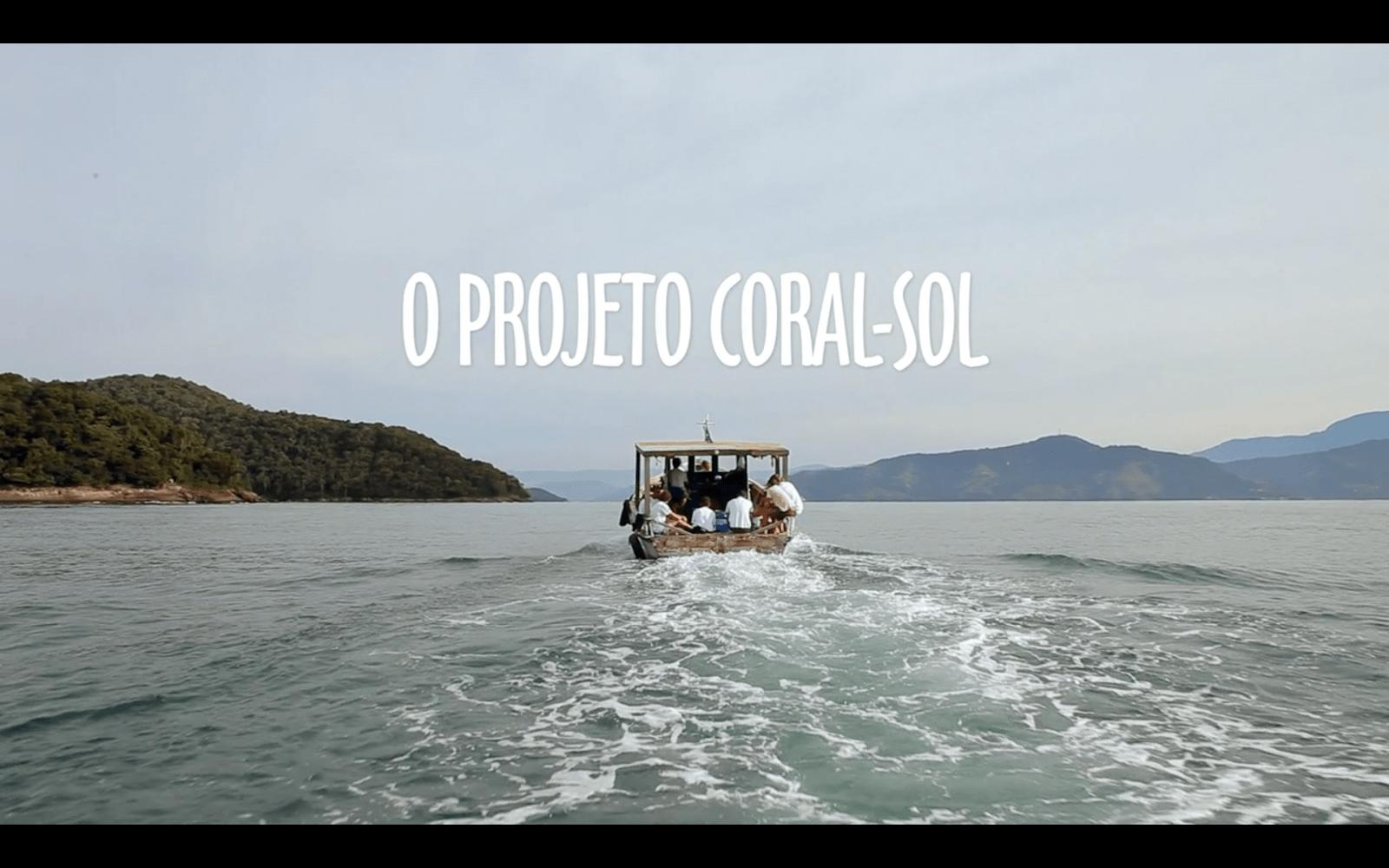 Documentário O Projeto Coral-Sol
